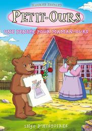Petit-Ours - Une pensée pour Maman-Ours  