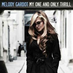 My one and only thrill / Melody Gardot | Gardot, Melody. Interprète