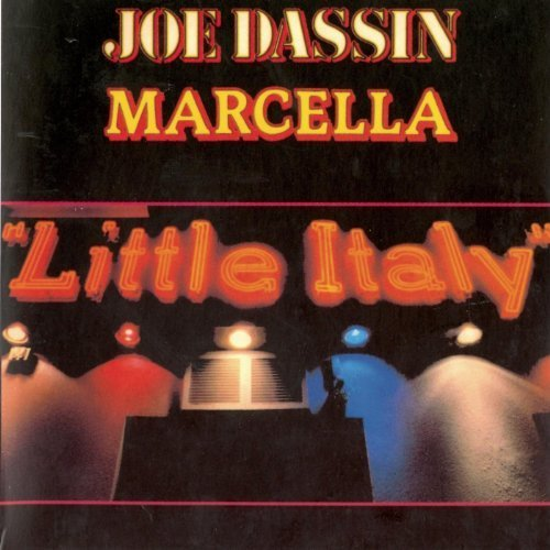 Little Italy (Martina) / Joe Dassin & marcella | Dassin, Joe. Interprète