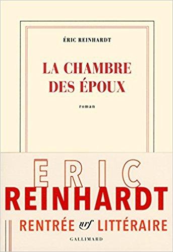 La chambre des époux : roman / Éric Reinhardt | Reinhardt, Éric (1965-....). Auteur
