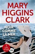 Noir comme la mer / Mary Higgins Clark | Clark, Mary Higgins (1927-....). Auteur
