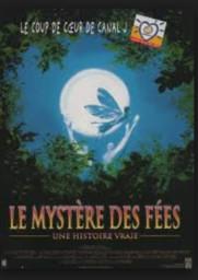 Le mystère des fées : une histoire vraie / Charles Sturridge, réal.  |
