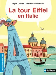 La tour Eiffel en Italie / texte de Mymi Doinet | Doinet, Mymi (1958-....). Auteur