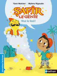 Vive le foot ! / texte de Yann Walcker | Walcker, Yann (19..-....). Auteur