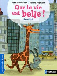 En ville ! / texte de René Gouichoux | Gouichoux, René (1950-....). Auteur