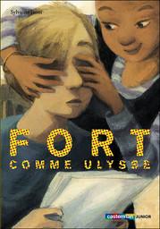 Fort comme Ulysse [DAISY] | Jaoui, Agnès (1964-....). Auteur