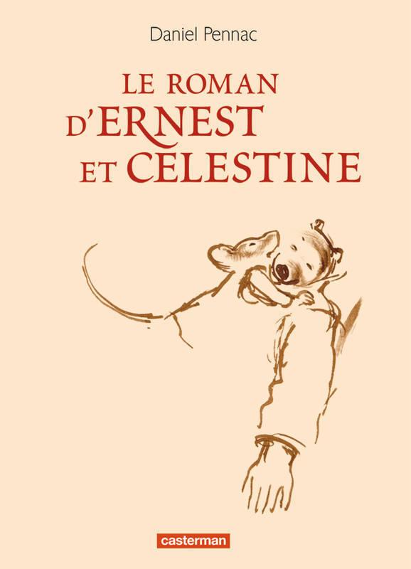 Le roman d'Ernest et Célestine [DAISY] | Pennac, Daniel (1944-....). Auteur