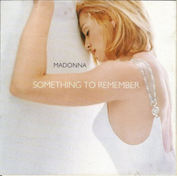 Something to remember / Madonna, chant | Madonna (1958-....). Interprète