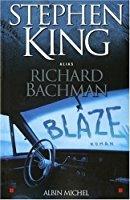 Blaze [DAISY]   King, Stephen (1947-....). Auteur
