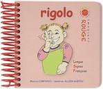 Rigolo / Monica Companys, Sandrine Allier-Guepin | Companys, Monica (1956-....). Auteur