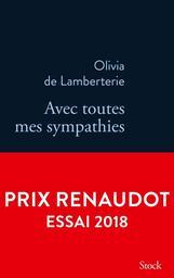 Avec toutes mes sympathies / Olivia de Lamberterie | Lamberterie, Olivia de (1966-....). Auteur