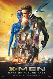 X-Men : Days of Future Past / Bryan Singer, réal. | Singer, Bryan (1965-....). Réalisateur