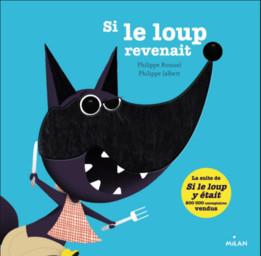 Si le loup revenait / Philippe Roussel | Roussel, Philippe. Auteur