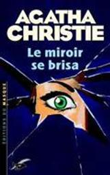 Le Miroir se brisa. Némésis | Christie, Agatha (1890-1976)