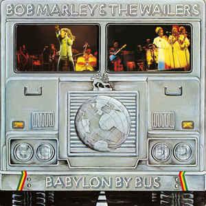 Babylon by bus | Marley, Bob (1945-1981). Parolier. Compositeur. Musicien. Chanteur