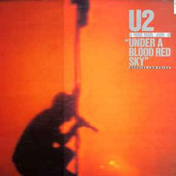 Live : under a blood red sky | U2. Parolier. Compositeur. Interprète