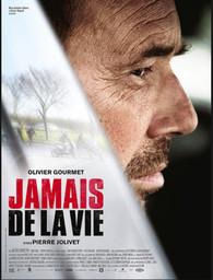 Jamais de la vie / Pierre Jolivet, réal., scénario    Jolivet, Pierre (1952-....). Réalisateur. Scénariste